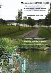 Mieux comprendre les étangs, Du Berry Limousin à l'Europe Orientale