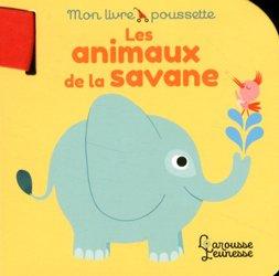 Mon livre-poussette les animaux de la savane