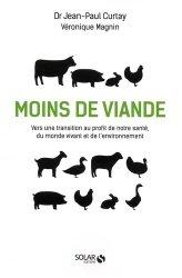 Moins de viande : vers une transition au profit de notre santé, du monde vivant et de l'environnement