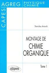 Montage de chimie organique Tome 1
