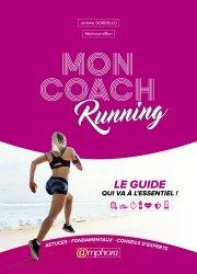 Mon coach running - Le guide qui va a l'essentiel