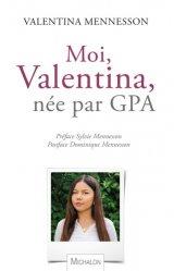 Moi, Valentina, enfant de la GPA, et alors ?