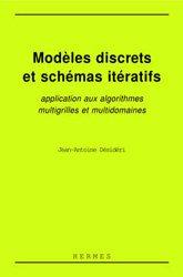 Modèles discrets et schémas itératifs