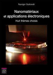 Nanomatériaux et applications électroniques : huit thèmes choisis