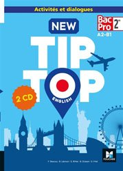 NEW TIP TOP ENGLISH 2DE BAC PRO A2 B1 2018
