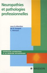 Neuropathies et pathologies professionnelles