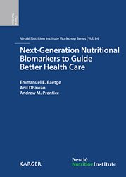 Next-Generation Nutritional Biomarkers to Guide Better Health Care