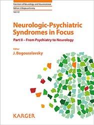 Neurologic-Psychiatric Syndromes in Focus