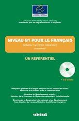 Niveau B1 pour le Français (Apprenant / Utilisateur Indépendant) - Niveau Seuil