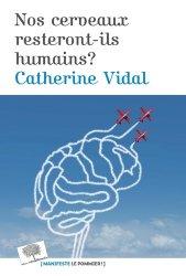 Nos cerveaux resteront-il humains ?