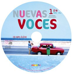 Nuevas Voces 1re : CD MP3 Elève de Remplacement