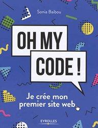 Oh my code ! : je crée mon premier site web