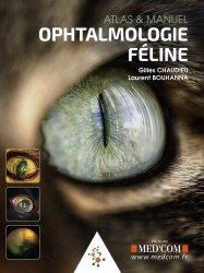 Ophtalmologie féline - Atlas & manuel