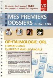 Ophtalmologie - ORL - Stomatologie - Chirurgie maxillo-faciale