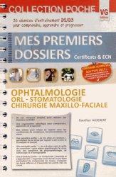 Ophtalmologie ORL Stomatologie Chirurgie Maxillo Faciale