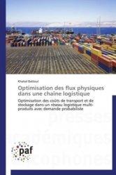 Optimisation des flux physiques dans une chaîne logistique