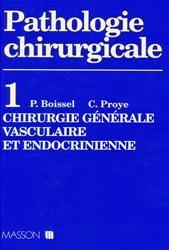 Pathologie chirurgicale T1Chirurgie générale, vasculaire et endocrinienne