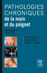 Pathologie chroniques de la main et du poignet