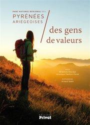 Parc naturel régional des Pyrénées ariégeoises : des gens de valeurs