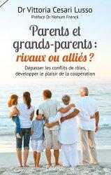 Parents/grands-parents : alliés ou rivaux ?