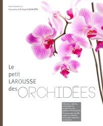 Petit Larousse des orchidées