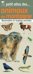 Petit atlas des animaux de montagne