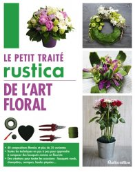 Petit traité rustica de l'Art floral