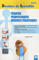 Pédiatrie - Pédopsychiatrie - Urgences pédiatriques