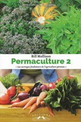 Perma-culture Tome 2