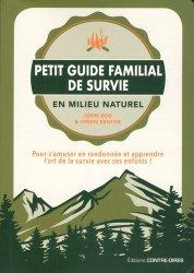 Petit guide familial de survie en milieu naturel