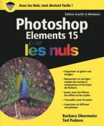 Photoshop elements 15 pour les nuls