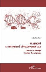 Plasticité et instabilité développementale