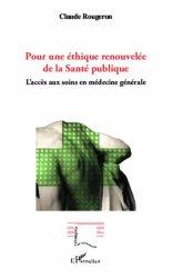 Pour une éthique renouvelée de la santé publique