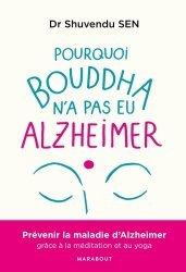 Pourquoi Bouddha n'a jamais eu Alzeihmer