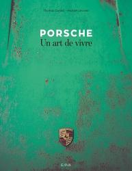 Porsche un art de vivre