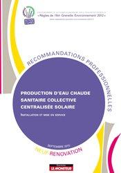 Production d'eau chaude sanitaire collective centralisée solaire - Neuf et rénovation