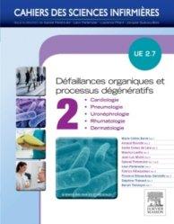 Processus dégénératifs et défaillances organiques - Volume 2