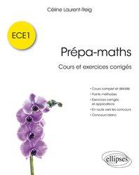 Prépa-maths / cours et exercices corrigés ECE1