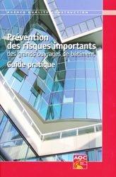 Prévention des risques importants des grands ouvrages de bâtiment