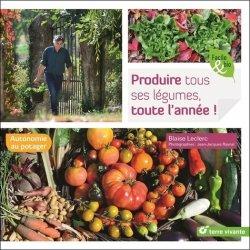Produire tous ses légumes toute l'année !