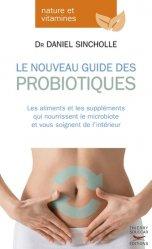 Probiotiques - mode d'emploi