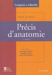 Précis d'anatomie en deux volumes Tome 1 - Atlas et Texte