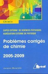 Problèmes corrigés de chimie 2005-2009