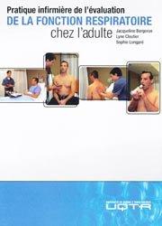 Pratique infirmière de l'évaluation de la fonction respiratoire chez l'adulte