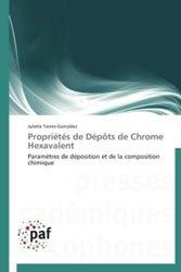Propriétés de Dépôts de Chrome Hexavalent