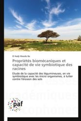 Propriétés biomécaniques et capacité de vie symbiotique des racines