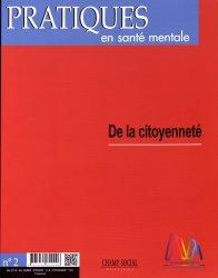 Pratiques en santé mentale : revue pratique de psychologie de la vie sociale et d'hygiène mentale, n° 2 (2018)