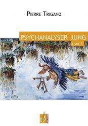 Psychanalyser Jung tOME 1