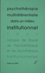 Psychothérapie multiréférentielle dans un milieu institutionnel