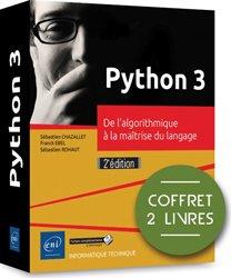 Python 3 - coffret de 2 livres : de l'algorithmique a la maitrise du langage (2e edition)